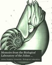 Memoirs from the Biological Laboratory of the Johns Hopkins University: Volume 5