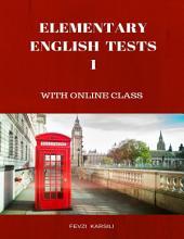 Elementary English Tests I