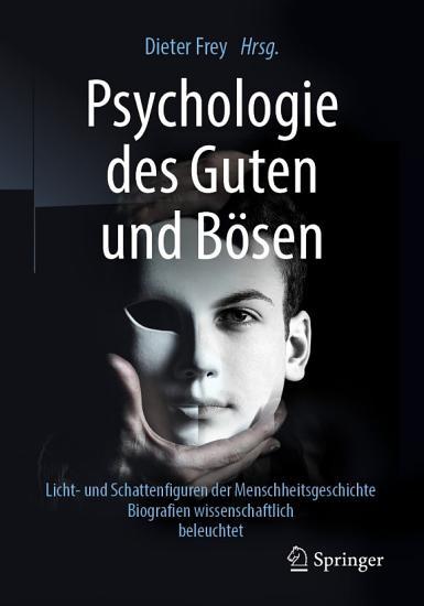Psychologie des Guten und B  sen PDF