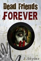 Dead Friends Forever