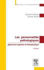 Les personnalités pathologiques: Édition 6