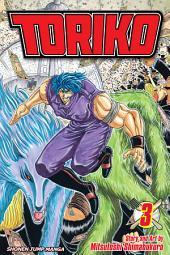 Toriko, Vol. 3: The Thing!!