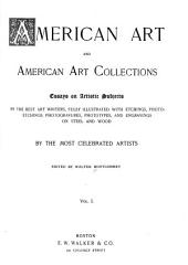 American Art and American Art Collections: Essays on Artistic Subjects by the Best Art Writers, Volume 1