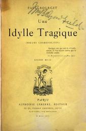 Une idylle tragique: (Mœurs cosmopolites) ...