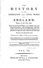 The History of the Rebellion and Civil Wars in England, Begun in the Year 1641: Volume 7
