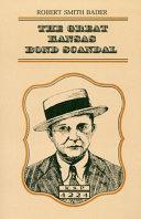 The Great Kansas Bond Scandal