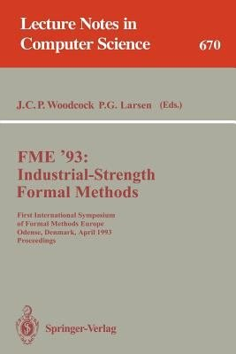 FME  93  Industrial Strength Formal Methods