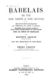 Rabelais, sa vie, son génie & son œuvre: extrait du roman de Gargantua sur l'éducation avec notes et glossaire ...