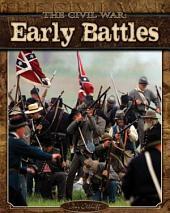 Civil War: Early Battles