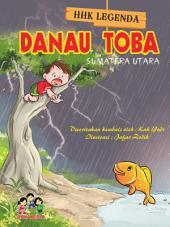 Danau Toba: Cerita Rakyat Sumatera Utara