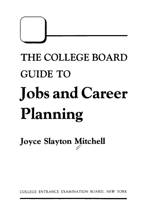 The College Board Guide to Jobs and Career Planning