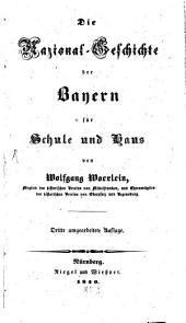 Die Nazional-Geschichte der Bayern für Schule und Haus