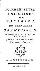 Nouvelles lettres angloises ou histoire du chevalier Grandisson: Volume3
