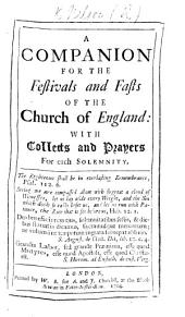 A Companion for the Festivals and Fasts of the Church of England: with collects and prayers for each solemnity