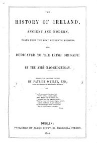 History of Ireland  ancient and modern  Translated     by P  O Kelly PDF
