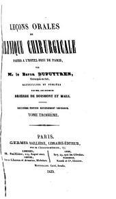 Leçons orales de clinique chirurgicale faites à l'Hôtel-Dieu de Paris: Volume3