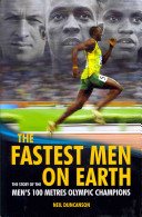The Fastest Men on Earth