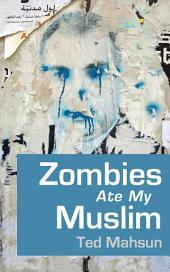 Zombies Ate My Muslim