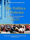 The Politics of Policies  Economic and Social Progress in Latin America  2006 Report PDF