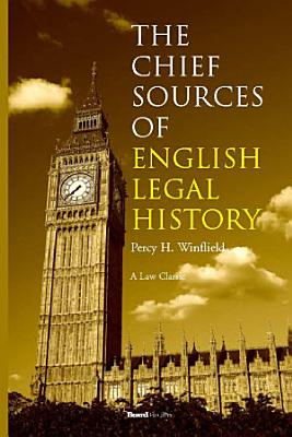 The Chief Sources of English Legal History PDF
