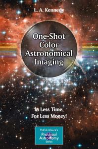 One Shot Color Astronomical Imaging Book