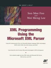 XML Programming Using the Microsoft XML Parser