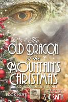 The Old Dragon of the Mountain s Christmas PDF