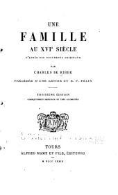 Une famille au XVIe siècle d'après des documents originaux