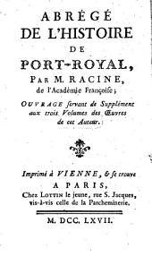 Abrégé de l'histoire de Port-Royal,