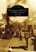 Railroad Depots of Michigan PDF