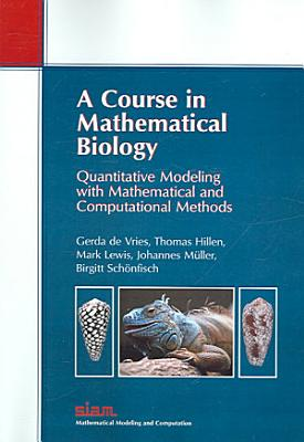 A Course in Mathematical Biology PDF