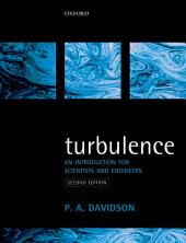 Turbulence: An Introduction for Scientists and Engineers, Edition 2