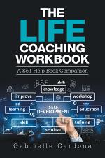 The Life Coaching Workbook