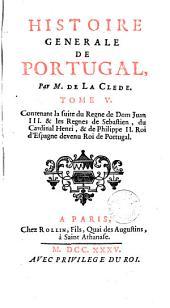 Histoire generale de Portugal: Volume5