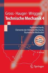 Technische Mechanik 4: Hydromechanik, Elemente der Höheren Mechanik, Numerische Methoden, Ausgabe 8