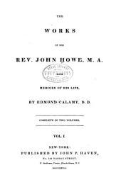 The Works of the Rev. John Howe ...