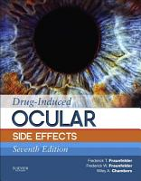 Drug Induced Ocular Side Effects  Clinical Ocular Toxicology E Book PDF