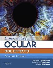 Drug-Induced Ocular Side Effects: Clinical Ocular Toxicology E-Book: Edition 7