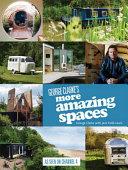 George Clarke s More Amazing Spaces PDF