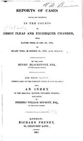 Reports of Cases Argued and Determined in the Courts of Common Pleas and Exchequer Chamber ...