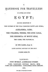 A Handbook for Travellers in Lower and Upper Egypt: Part 1