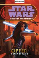 Star Wars  W  chter der Macht 5  Opfer PDF