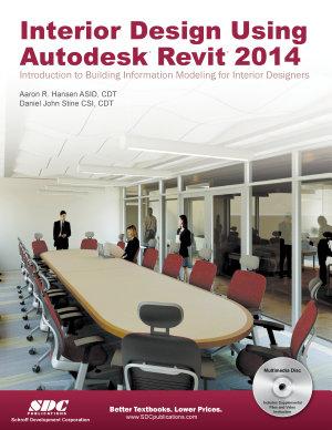 Interior Design Using Autodesk Revit 2014 PDF