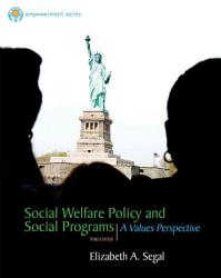 Brooks Cole Empowerment Series Social Welfare Policy And Social Programs Book PDF