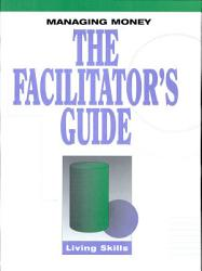 Managing Money The Facilitator's Guide - Item 1244