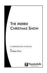 The Merrie Christmas Show A Play In One Act Book PDF