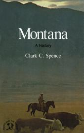 Montana: A Bicentennial History (States and the Nation)