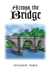 Across The Bridge Book PDF
