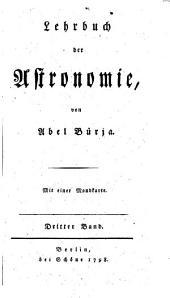 Lehrbuch der Astronomie. - Berlin, Schöne 1794-1805