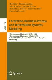 Enterprise, Business-Process and Information Systems Modeling: 15th International Conference, BPMDS 2014, 19th International Conference, EMMSAD 2014, Held at CAiSE 2014, Thessaloniki, Greece, June 16-17, 2014, Proceedings
